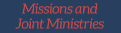 Missions and Join Ministries